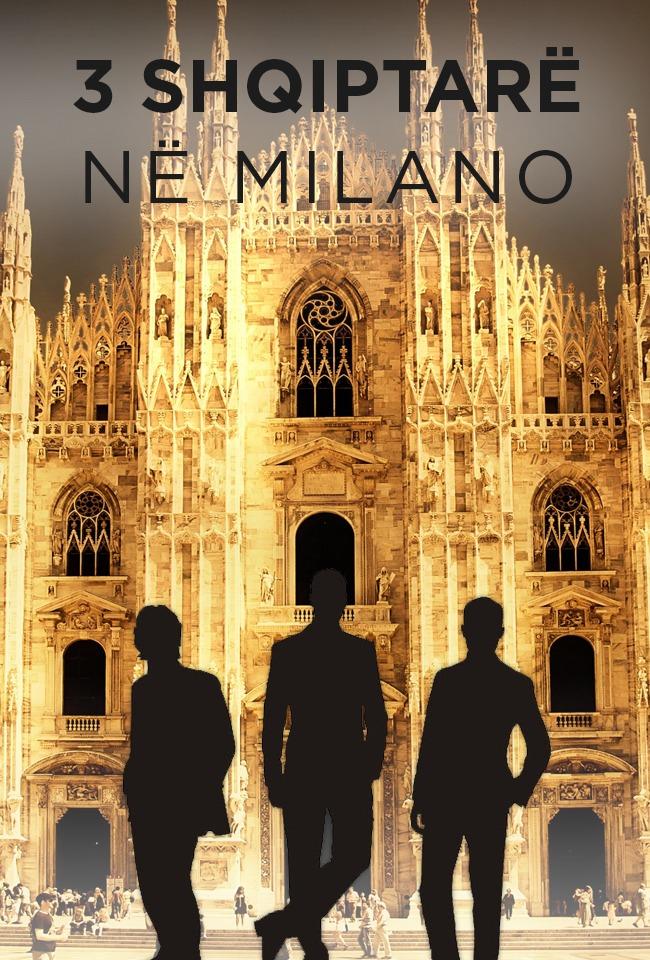 3 shqiptarë në Milano