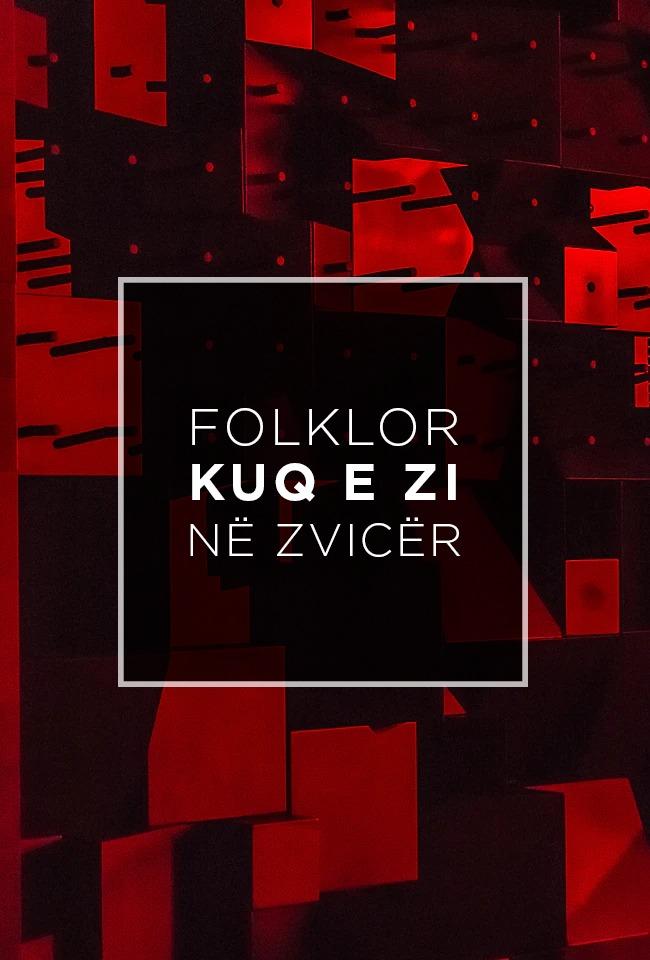 Folklori Kuq e Zi në Zvicër
