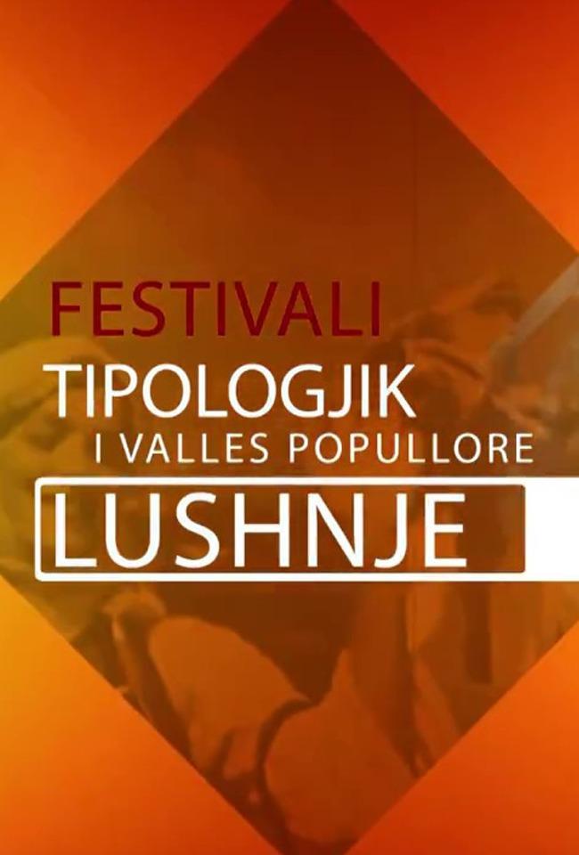 Festivali tipologjik-Lushnje