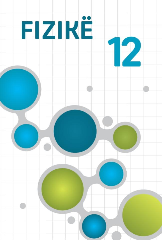 Fizikë 12-Zgjidhje ushtrimesh dhe problemash
