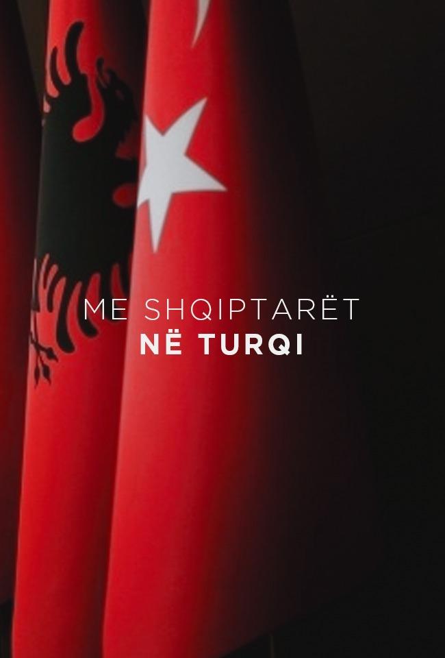 Me shqiptarët në Turqi