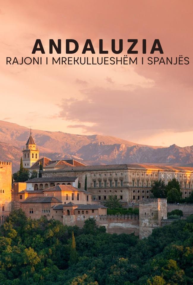 Andaluzia-Rajoni i mrekullueshëm i Spanjës