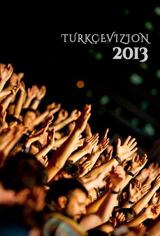 KONCERT-TURKÇEVIZION 2013