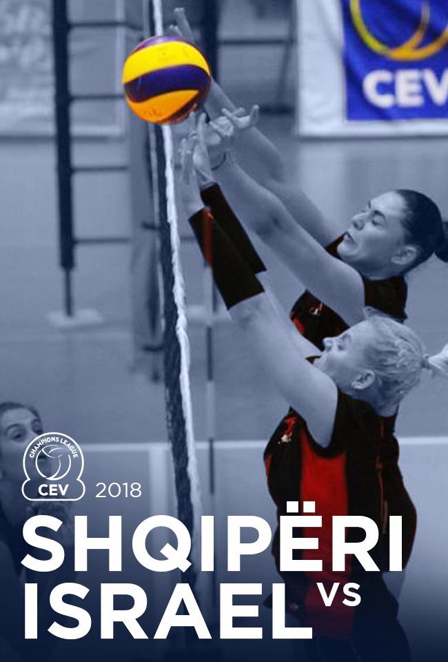Shqiperi-Israel (Volejboll Femra 2018)