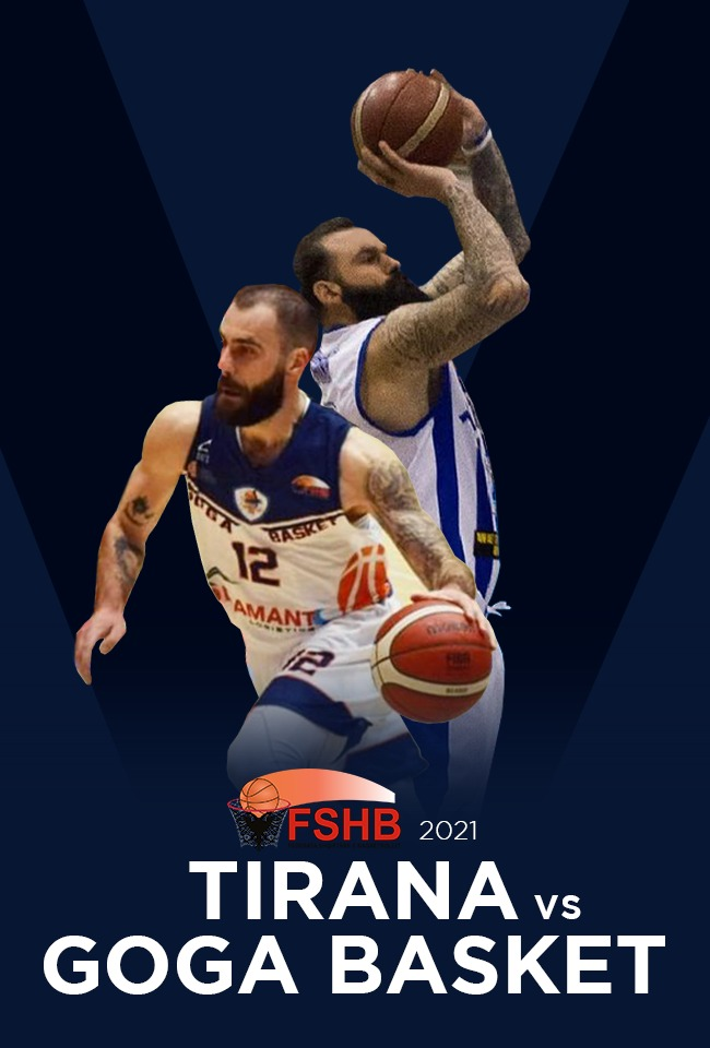 Tirana-Goga Basket (Basketboll M. 2021) -ritransmetim