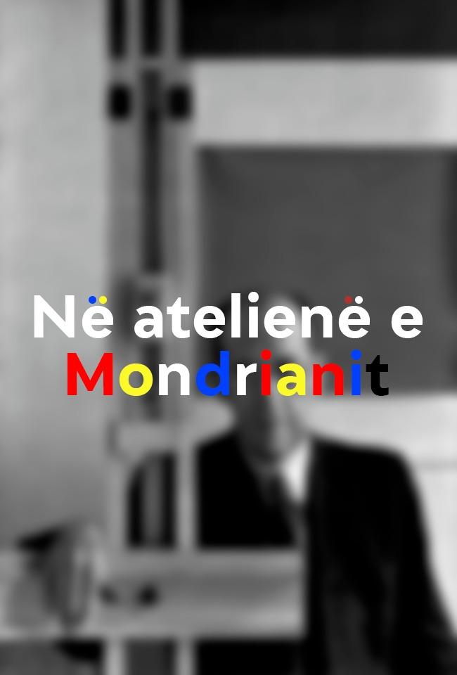 Në atelienë e Mondrianit